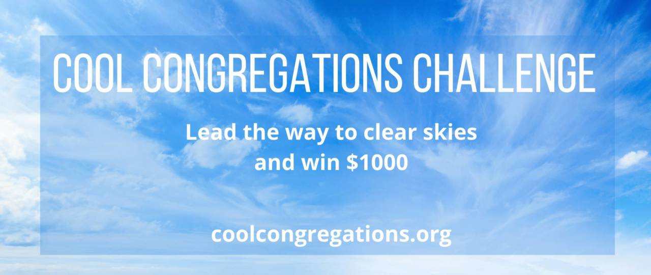 Cool Congregations Challenge- Enter to win $1000!